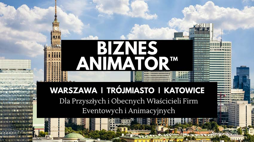 Akademia Animatora - BIZNES Animator™