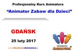 Kurs Animatora Gdańsk 25.02.2017