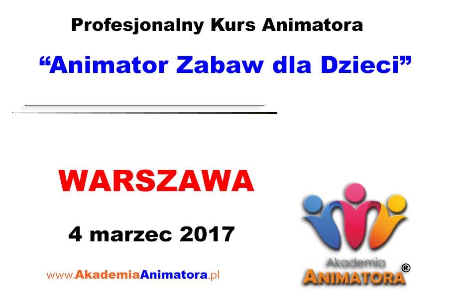 Kurs Animatora Warszawa 04.03.2017