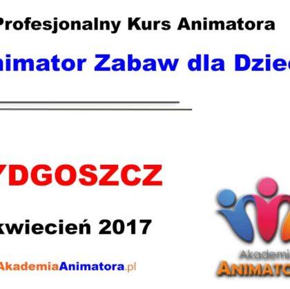 Kurs Animatora Bydgoszcz 09.04.2017