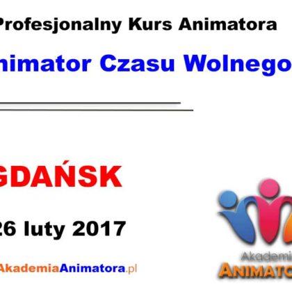 Kurs Animatora Czasu Wolnego Gdańsk – 26.02.2017