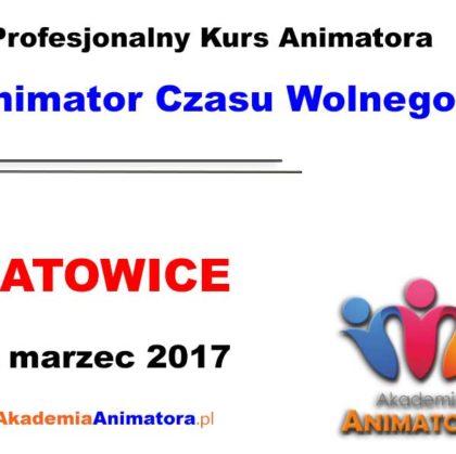Kurs Animatora Czasu Wolnego Katowice – 12.03.2017