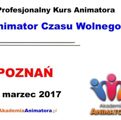 Kurs Animatora Czasu Wolnego Poznań – 19.03.2017