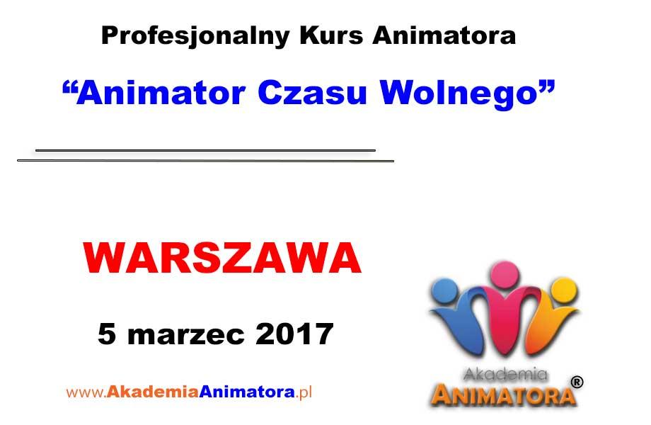 Kurs Animatora Czasu Wolnego Warszawa – 05.03.2017