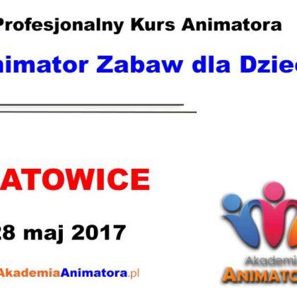 Kurs Animatora Katowice 28.05.2017