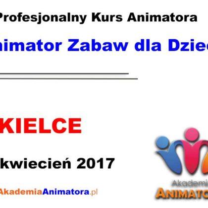 Kurs Animatora Kielce 22.04.2017
