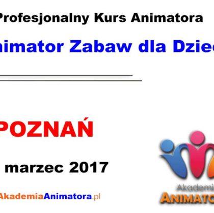Kurs Animatora Poznań – 18.03.2017