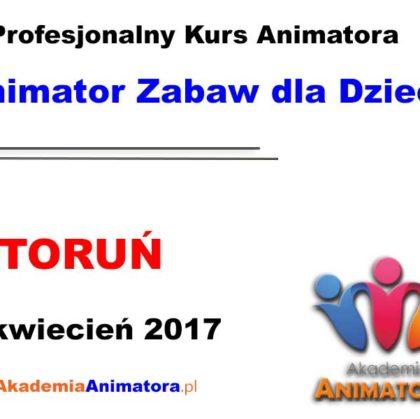 Kurs Animatora Toruń 08.04.2017