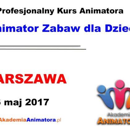 Kurs Animatora Warszawa 06.05.2017