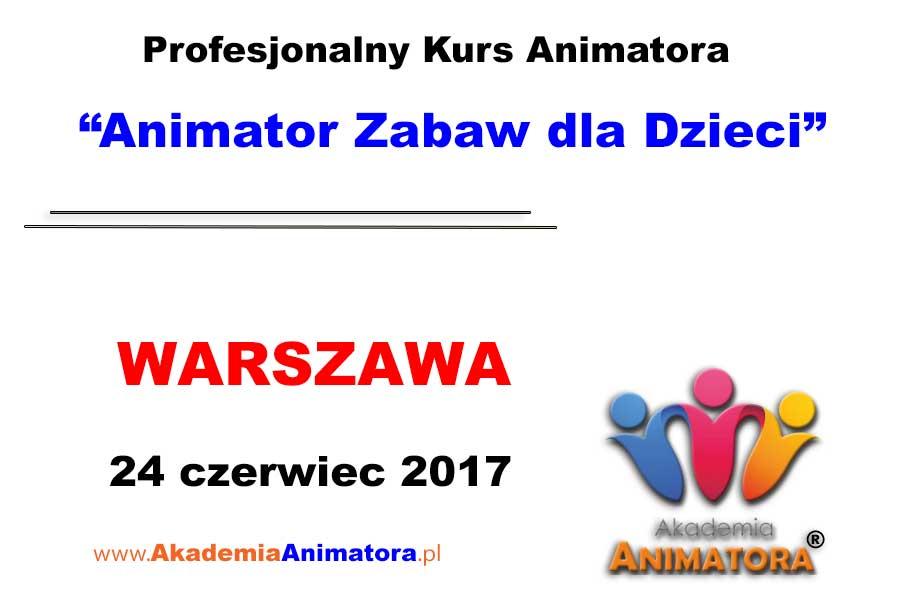 Kurs Animatora Warszawa 24.06.2017