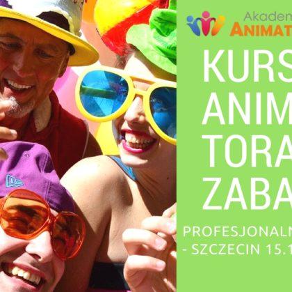 Profesjonalny Kurs Animatora Szczecin – 15.10.2017 – zapisz się
