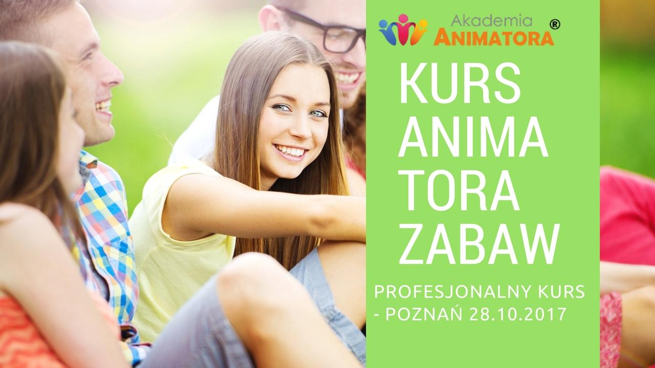 Profesjonalny Kurs Animatora Zabaw dla Dzieci Poznań 28.10.2017 – Zapisz się