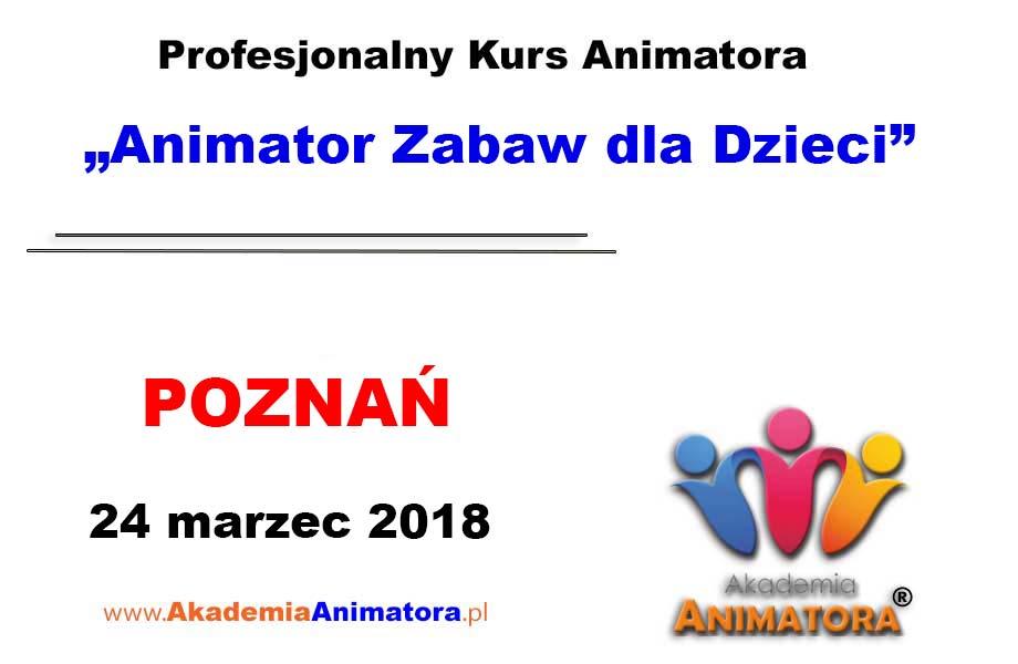 Kurs Animatora Poznań 24.03.2018