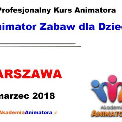 Kurs Animatora Warszawa 03.03.2018