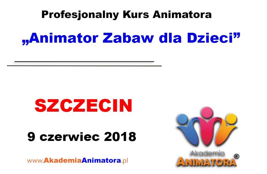 Kurs Animatora Szczecin 09.06.2018