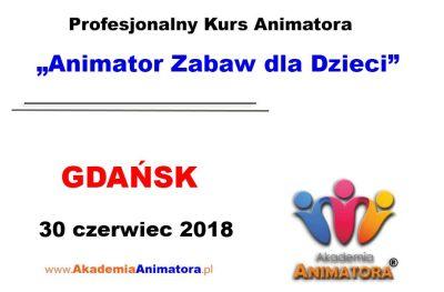 Kurs Animatora Gdańsk 30.06.2018