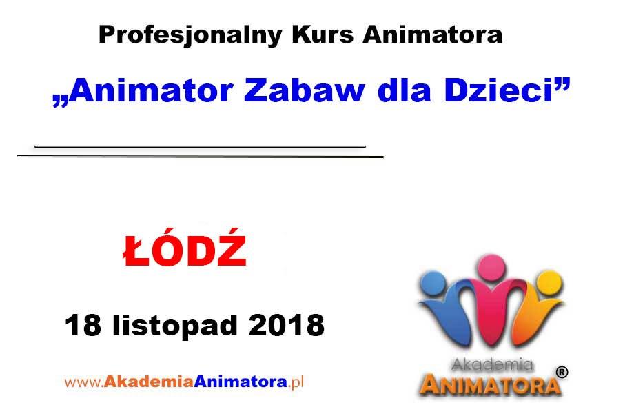 Kurs Animatora Łódź 18.11.2018