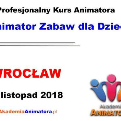 Kurs Animatora Wrocław 10.11.2018