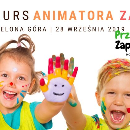 Kurs Animatora Zielona Góra 28.09.2019